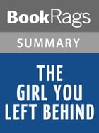 The Girl You Left Behind by Jojo Moyes l Summary & Study Guide by BookRags