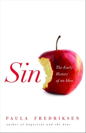 Sin The Early History of an Idea