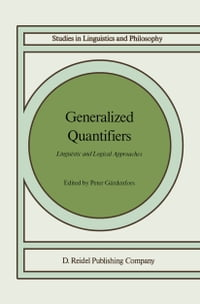 Generalized Quantifiers: Linguistic and Logical Approaches