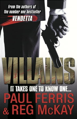 Villains It Takes One to Know One