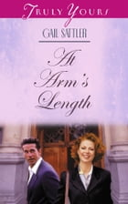 At Arms' Length by Gail Sattler