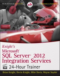 Knight's Microsoft SQL Server 2012 Integration Services 24-Hour Trainer