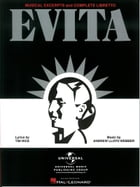 Evita - Musical Excerpts and Complete Libretto (Songbook)