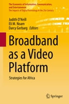 Broadband as a Video Platform: Strategies for Africa