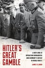 Hitler's Great Gamble Cover Image
