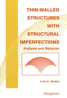 Book Thin-Walled Structures with Structural Imperfections by Godoy, L.A.
