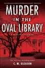 Murder in the Oval Library Cover Image