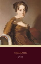Emma (Centaur Classics) [The 100 greatest novels of all time - #38] by Jane Austen