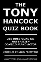 The Tony Hancock Quiz Book by Nigel Freestone