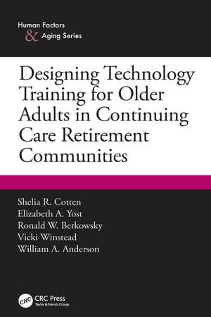 Designing Technology Training for Older Adults in Continuing Care Retirement Communities
