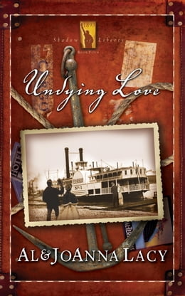 Book Undying Love by Al Lacy