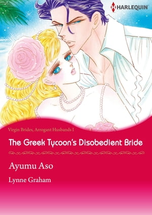 The Greek Tycoon's Disobedient Bride (Harlequin Comics): Harlequin Comics by Lynne Graham
