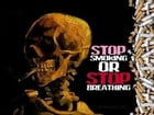 Stop smoking or stop breathing by Jack Fox
