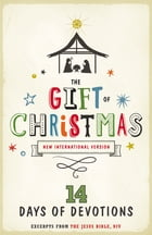 NIV, Gift of Christmas: 14 Days of Devotions, eBook by Zondervan