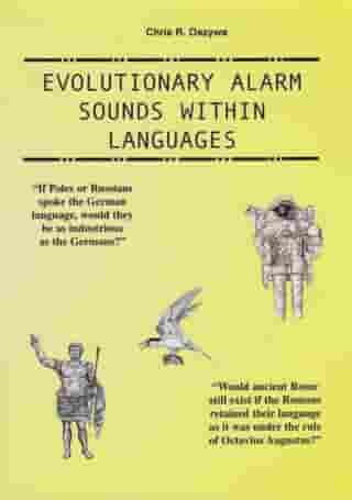 Evolutionary Alarm Sounds Within Languages by Chris Oszywa