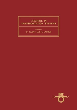Control in Transportation Systems: Proceedings of the 4th IFAC/IFIP/IFORS Conference,  Baden-Baden,  Federal Republic of Germany,  20-22 April 1983