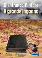 Il grande inganno by Gianfranco Pintore