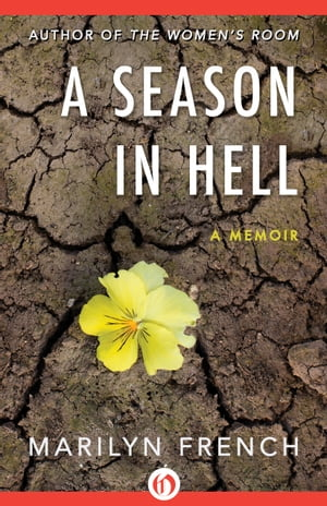 A Season in Hell A Memoir
