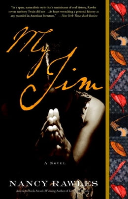 Book My Jim: A Novel by Nancy Rawles