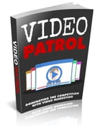 Video Patrol by Anonymous