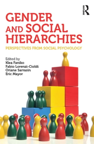 Gender and Social Hierarchies Perspectives from social psychology