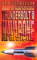 9780007347834 - Sam Llewellyn: Thunderbolt from Navarone - Buch