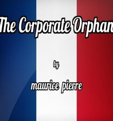 The Corporate Orphan: Lyzette and Lulu