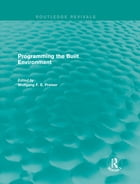 Programming the Built Environment (Routledge Revivals)