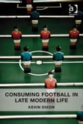 Consuming Football in Late Modern Life 49674c6b-7035-4b78-8632-477be6651451