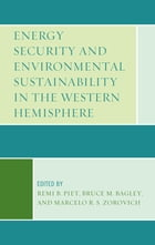 Energy Security and Environmental Sustainability in the Western Hemisphere