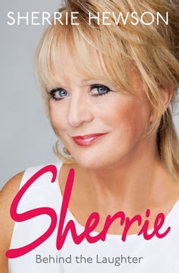 Book Behind the Laughter by Sherrie Hewson