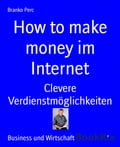 How to make money im Internet