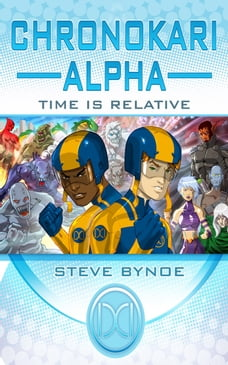 Chronokari Alpha: Time is Relative