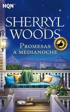 Promesas a medianoche: Magnolias (8) by Sherryl Woods