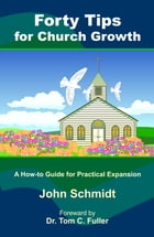 Forty Tips for Church Growth