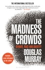 The Madness of Crowds Cover Image