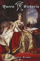 Queen Victoria by E Gordon Brown