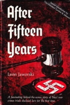 After Fifteen Years by Leon Jaworski