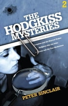The Hodgkiss Mysteries Volume Two
