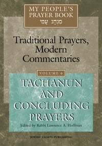 My People's Prayer Book Vol 6: Tachanun and Concluding Prayers
