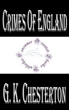 Crimes of England by G. K. Chesterton