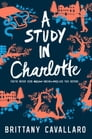 A Study in Charlotte Cover Image