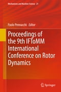 Proceedings of the 9th IFToMM International Conference on Rotor Dynamics 6383b14b-7a6a-49f4-b1e7-15bb01f0db38