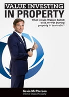 Value Investing in Property by Gavin McPherson