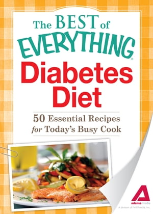 Diabetes Diet: 50 Essential Recipes for Today's Busy Cook 50 Essential Recipes for Today's Busy Cook