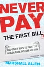 Never Pay the First Bill Cover Image