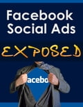 Facebook Social Ads Exposed eccd022c-ccf9-47f9-b136-3f8621cd4184