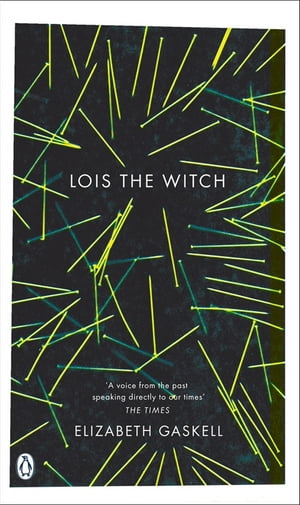 Lois the Witch And Other Stories