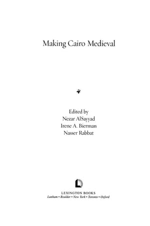 Making Cairo Medieval