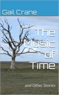 9781311115317 - Gail Crane: Music of Time and Other Stories - Bog
